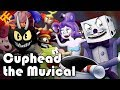 Cuphead the Musical (feat. Markiplier, NateWantsToBattle, Jacksepticeye & More)