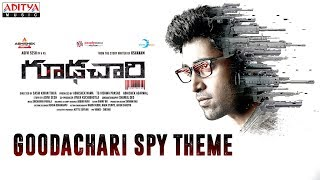 Goodachari Spy Theme