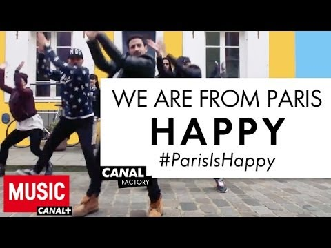 We are from Paris - Happy - Welcome Pharrell #ParisIsHappy