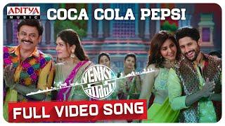 Coca Cola Pepsi Full Video Song | Venky Mama