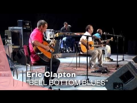 Eric Clapton - Bell Bottom Blues (Live Video Version)