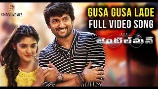 Gentleman  | GUSA GUSA LADE Full HD Video Song