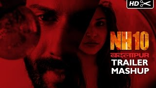 NH10 & Badlapur Exclusive Trailer Mashup