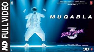 Full Song: Muqabla   Street Dancer 3D