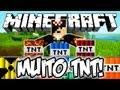 Muito TNT! - Minecraft Mods