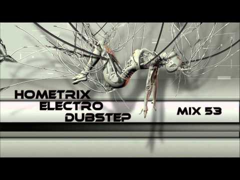 HometriX - Electro dubstep Mix 53 - April 2012 - HD 720 ( 1h30 long )