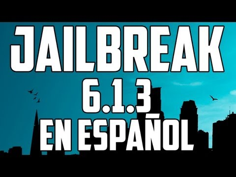 Jailbreak 6.1.3 Para iPhone 4 3Gs & iPod Touch 4G En Español