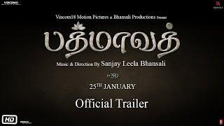 Padmaavat In Tamil | Official Trailer | Ranveer Singh | Deepika Padukone | Shahid Kapoor
