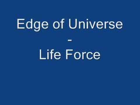 Edge Of Universe - Life Force