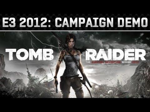 E3 2012: Tomb Raider Demo Gameplay Video (HD 720p)