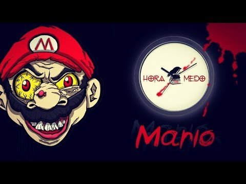 A hora do medo #15: MARIO! - CreepyPasta!