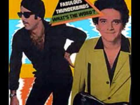"Fabulous Thunderbirds - ""You Ain't Nothing But Fine"""