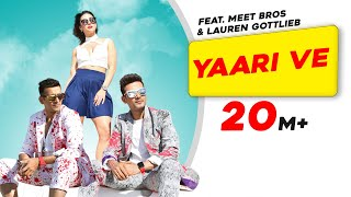 Yaari Ve | Meet Bros | Lauren Gottlieb
