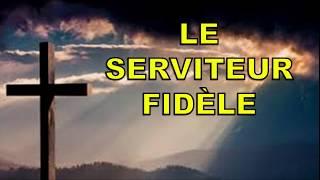 Le serviteur fidèle