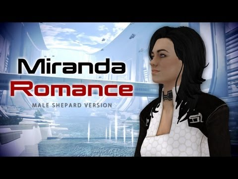 Miranda Lawson: Romance (Mass Effect 3 Citadel DLC)