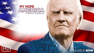 My Hope America - Billy Graham - Official Trailer