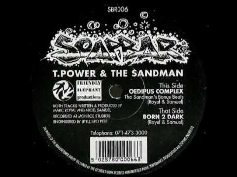 T-Power & The Sandman - Oedipus Complex