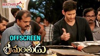 Srimanthudu Movie Making