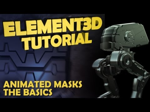 Tutorial | Element 3D : Animated Masks - The Basics