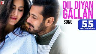 Dil Diyan Gallan Song | Tiger Zinda Hai | Salman Khan | Katrina Kaif | Atif Aslam