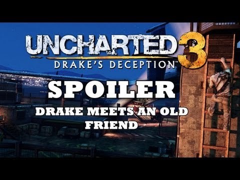 SPOILER! Uncharted 3: Drake Meets An Old Friend for the First Time [HD] - UCKy1dAqELo0zrOtPkf0eTMw