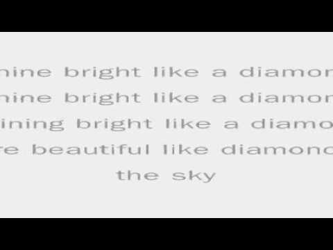 Rihanna - Diamonds (lyrics).