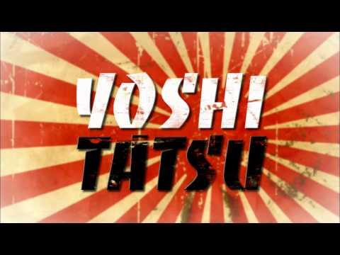 Yoshi Tatsu entrance video