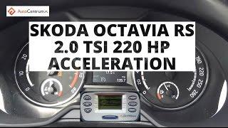 Skoda Octavia RS 2.0 TSI 220 KM - acceleration 0-100 km/h