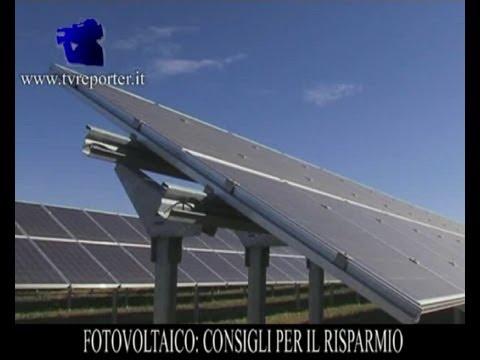FOTOVOLTAICO: CONSIGLI PER IL RISPARMIO ENERGETICO