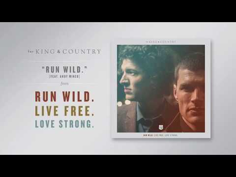 """for KING & COUNTRY - """"Run Wild [Featuring Andy Mineo]"""" (Official Audio)"""