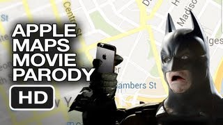 Apple Maps Dark Knight Parody Movie HD
