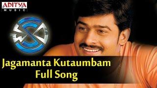 Jagamanta Kutaumbam Full Song  - Chakram