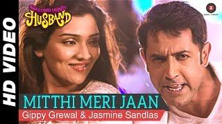 Second Hand Husband - Mitthi Meri Jaan