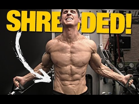 "How to Get that ""SHREDDED"" Look (FAST!) - UCe0TLA0EsQbE-MjuHXevj2A"