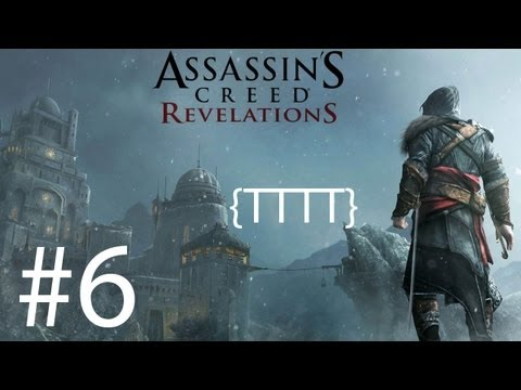 Assassins Creed Revelations - Walkthrough Gameplay - Part 6 [HD] (X360/PS3)