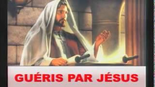 Guéris par Jésus
