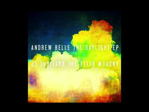 Sky's Still Blue- The Daylight EP by Andrew Belle