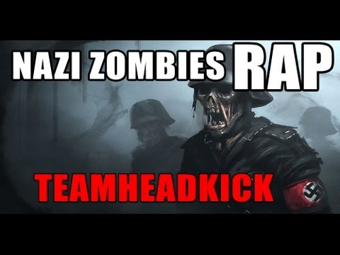&quot;Hide Your Kids&quot; Nazi Zombies Rap by TEAMHEADKICK (Full Song + Lyrics)