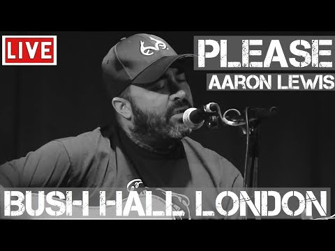 Aaron Lewis - Please (Live & Acoustic) @ Bush Hall, London 2011