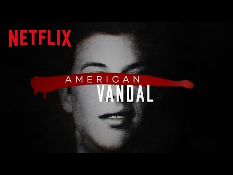 American Vandal Official Trailer