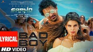 LYRICAL: Bad Boy | Saaho