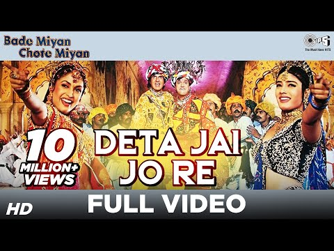 Super Hit Track - Deta Jai Jo Re - Bade Miyan Chote Miyan - HQ