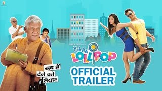Yeh Hai Lollipop Official Trailer