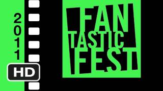 Now Playing at Fantastic Fest 2011