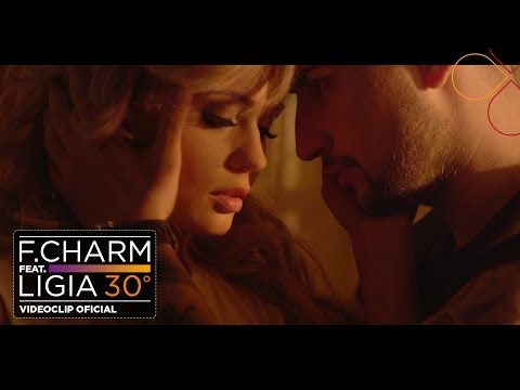 F.Charm feat. Ligia - 30 De Grade [Videoclip Oficial]