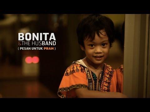 """Bonita & the HusBand - """"Pesan Untuk Pram"""" (official video) The Biss Sessions"""