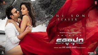 Enni Soni (Teaser) | Saaho