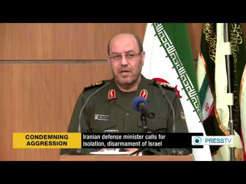 (Iranian) defense minister calls for isolation, disarmament of Israel Nazi force  7/22/14