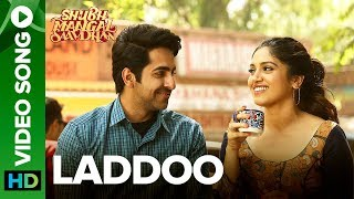 Laddoo Video Song - Shubh Mangal Saavdhan
