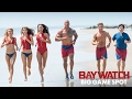 Baywatch (2017) - Big Game Spot - Paramount Pictures 360p